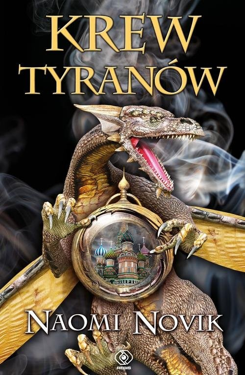okładka Krew tyranów, Książka | Novik Naomi