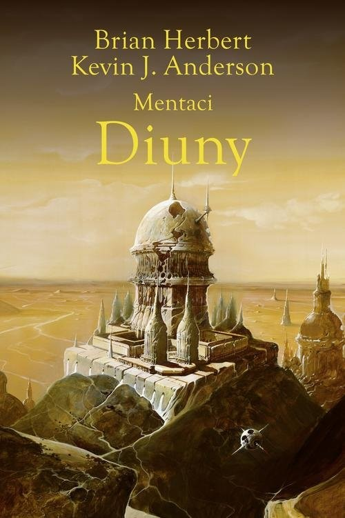 okładka Mentaci Diunyksiążka |  | Brian Herbert, Kevin J. Anderson