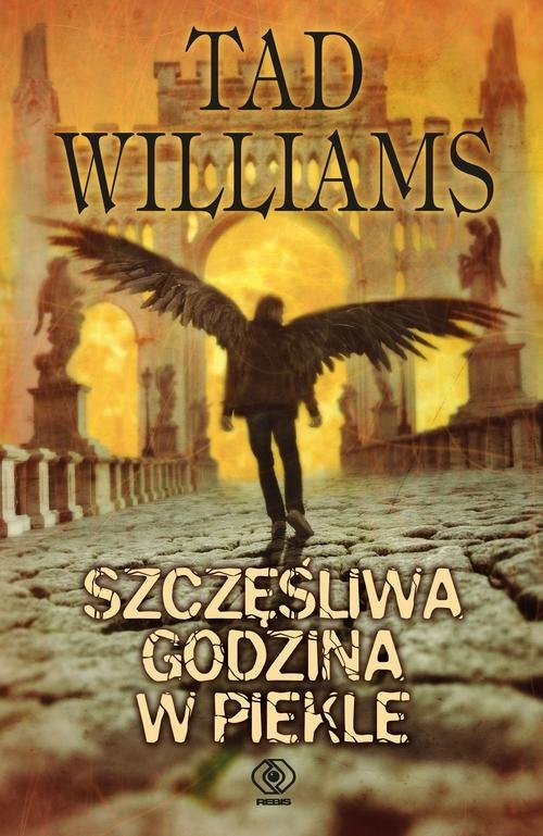 okładka Szczęśliwa godzina w piekle, Książka   Williams Tad