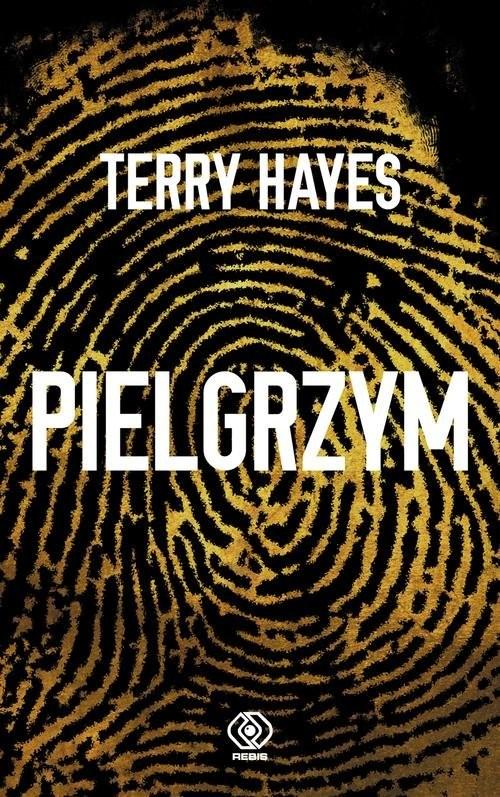 okładka Pielgrzym, Książka | Terry Hayes