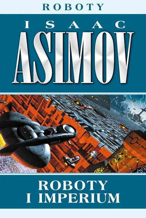 okładka Roboty i imperium, Książka | Asimov Isaac
