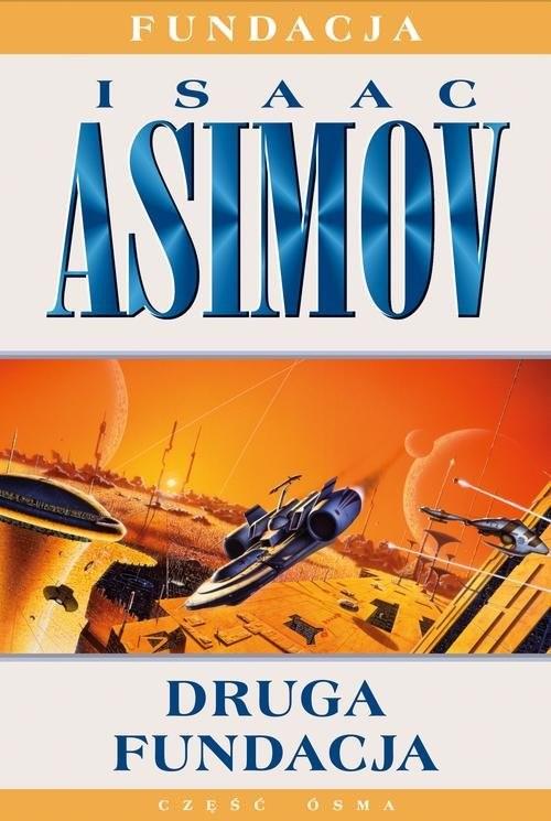 okładka Druga fundacja, Książka | Asimov Isaac