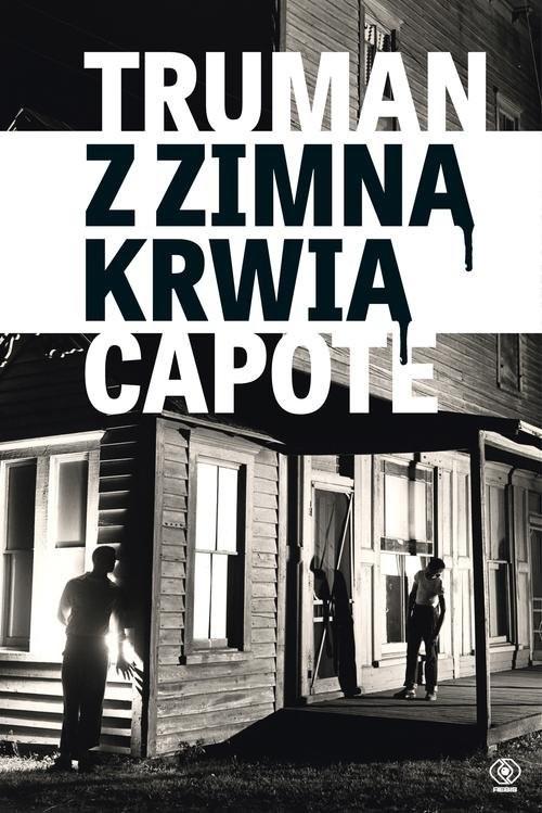okładka Z zimną krwią, Książka   Capote Truman