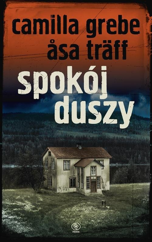 okładka Spokój duszy, Książka | Camilla Grebe, Asa Träff