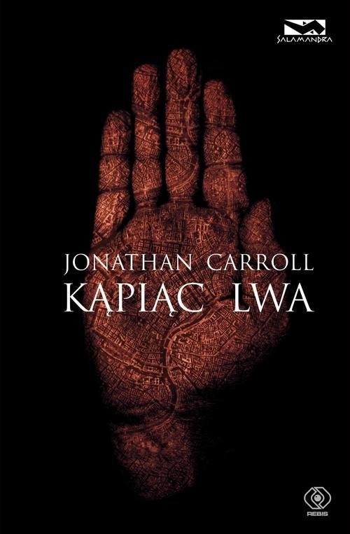 okładka Kąpiąc lwa, Książka | Jonathan Carroll