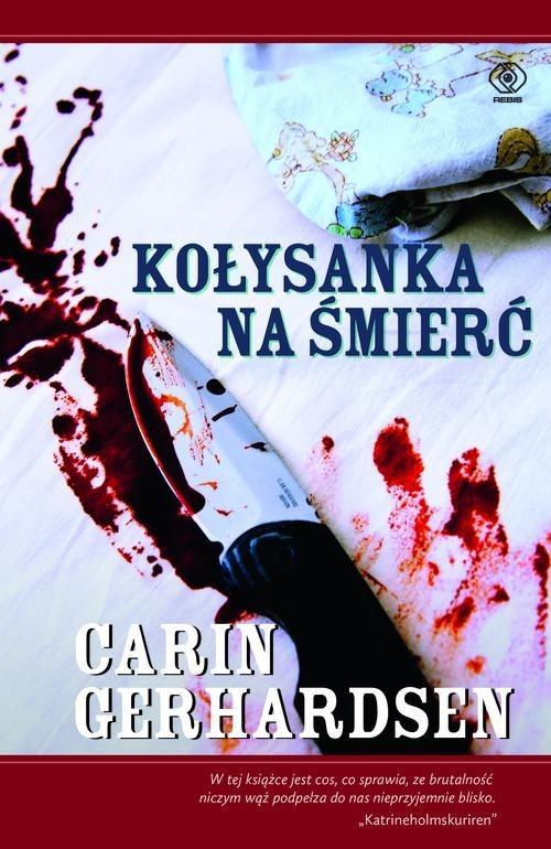 okładka Kołysanka na śmierć, Książka | Gerhardsen Carin