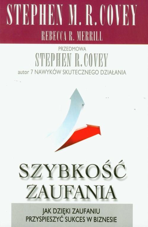 okładka Szybkość zaufaniaksiążka |  | Stephen R. Covey, Rebecca R. Merrill