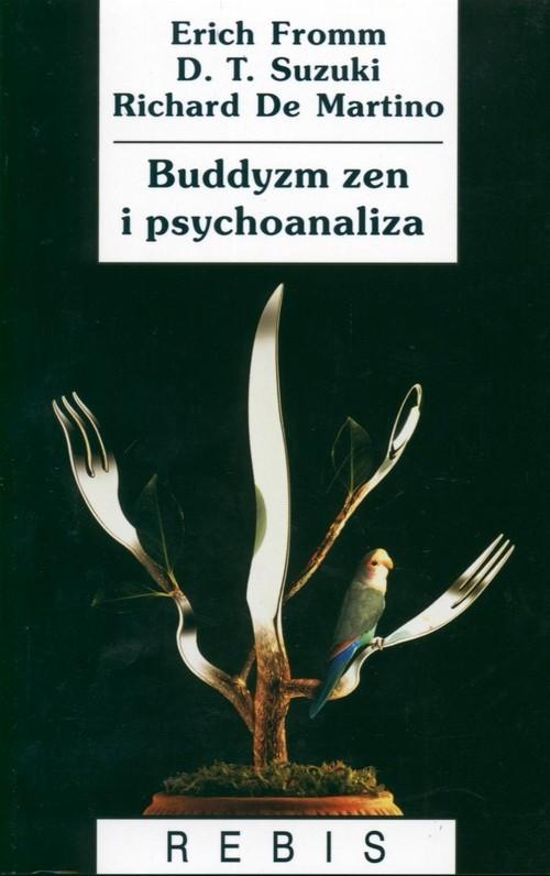 okładka Buddyzm zen i psychoanaliza, Książka | Erich Fromm