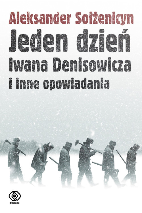 okładka Jeden dzień Iwana Denisowicza i inne opowiadaniaksiążka |  | Sołżenicyn Aleksander