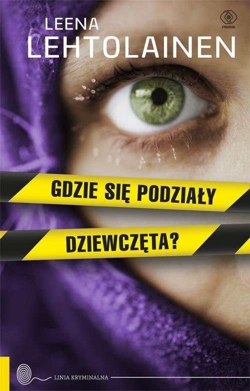 okładka Gdzie się podziały dziewczęta?, Książka | Lehtolainen Leena