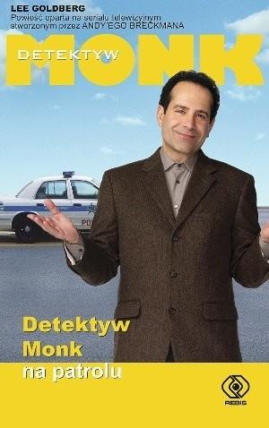 okładka Detektyw Monk na patrolu, Książka | Goldberg Lee
