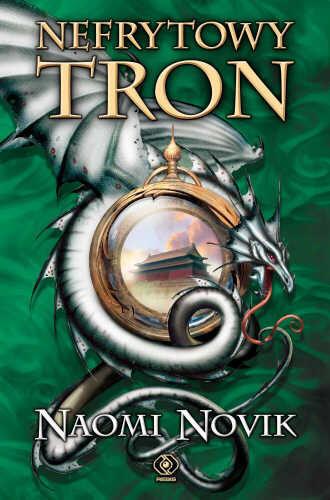 okładka Nefrytowy tron, Książka | Novik Naomi