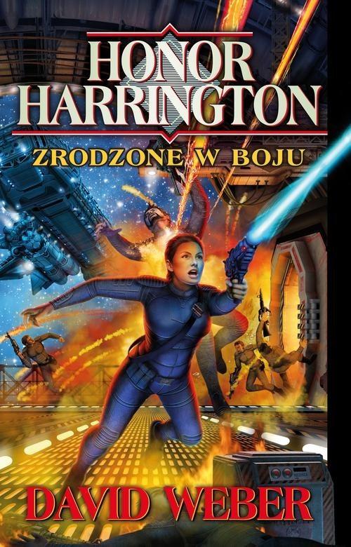 okładka Honor Harrington. Zrodzone w boju, Książka   Weber David