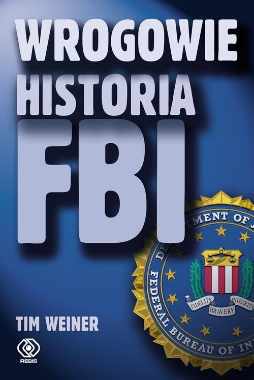 okładka Wrogowie. Historia FBI, Książka | Weiner Tim