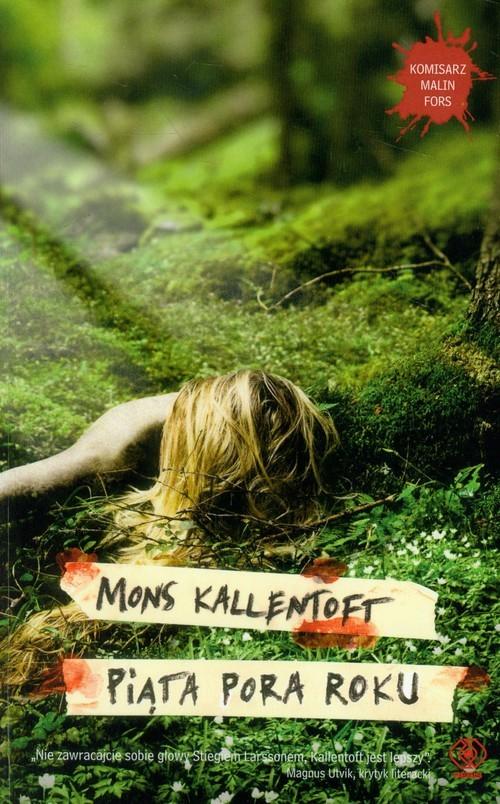 okładka Piąta pora roku, Książka | Mons Kallentoft