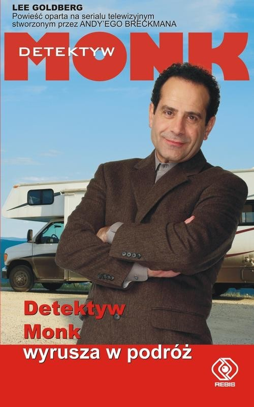 okładka Detektyw Monk wyrusza w podróż, Książka | Lee Goldberg