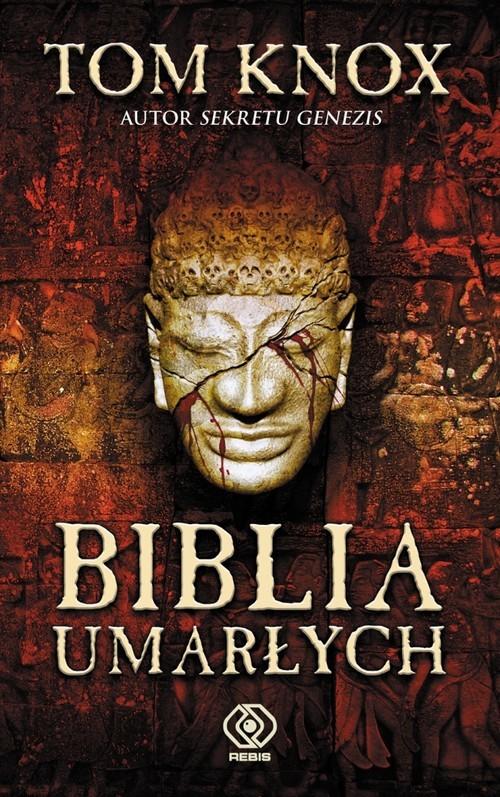 okładka Biblia umarłych, Książka | Tom Knox