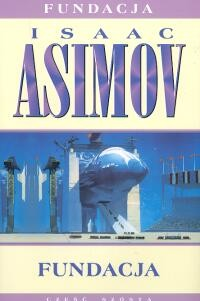 okładka Fundacja, Książka | Asimov Isaac