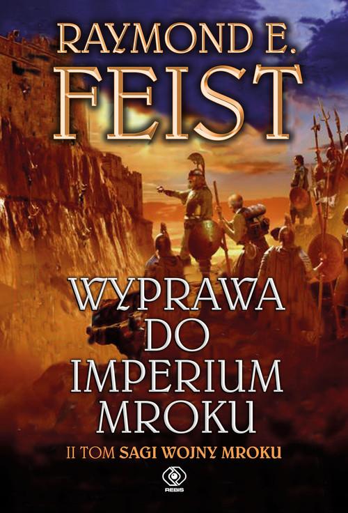 okładka Wyprawa do imperium mroku. Tom 2, Książka   Raymond E. Feist
