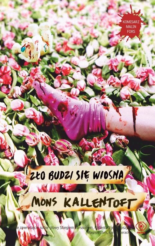 okładka Zło budzi się wiosną, Książka | Mons Kallentoft