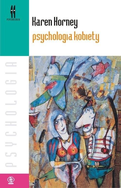 okładka Psychologia kobiety, Książka   Horney Karen