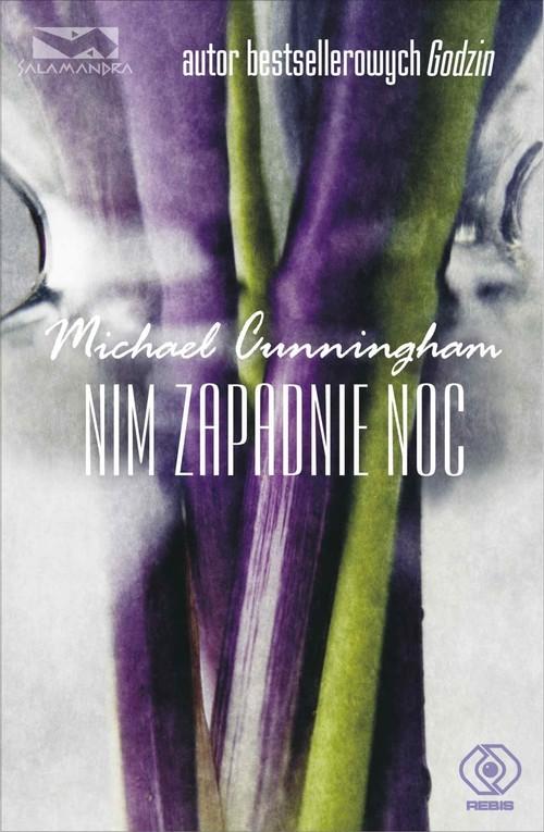 okładka Nim zapadnie nocksiążka |  | Cunningham Michael