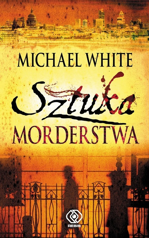 okładka Sztuka morderstwa, Książka | White Michael