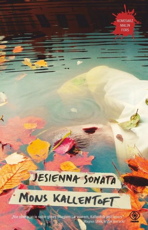 okładka Jesienna sonata, Książka | Mons Kallentoft