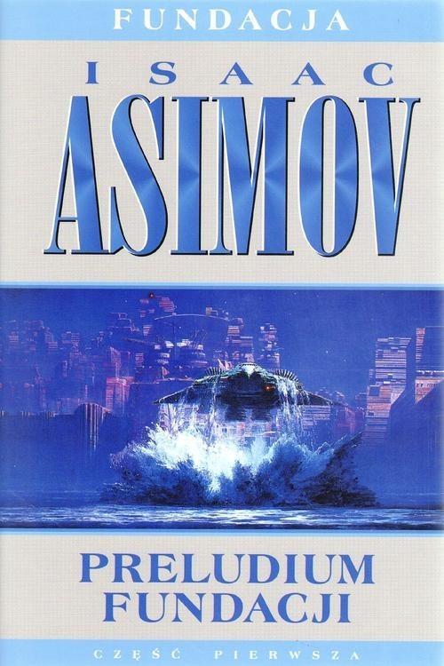 okładka Preludium fundacji, Książka | Asimov Isaac