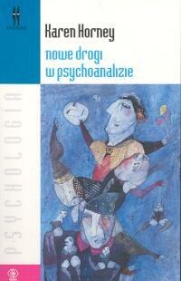 okładka Nowe drogi w psychoanalizie, Książka   Horney Karen