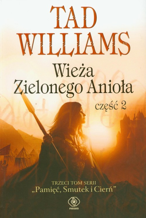 okładka Wieża Zielonego Anioła. Część 2, Książka   Williams Tad