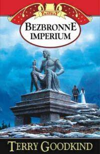 okładka Bezbronne imperium. Tom 8, Książka | Terry Goodkind