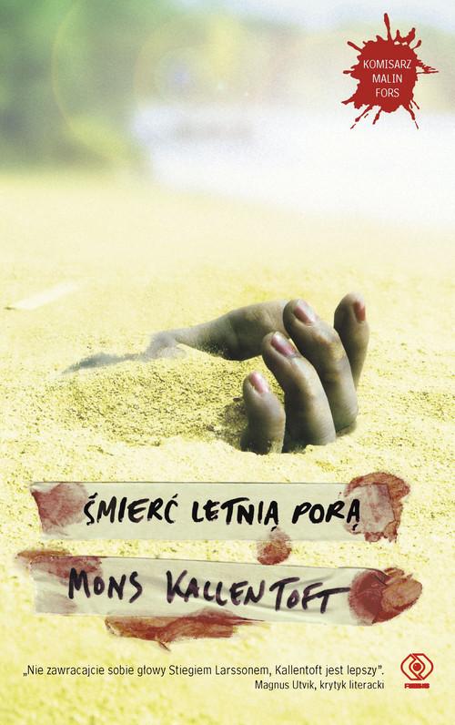 okładka Śmierć letnią porą, Książka | Mons Kallentoft