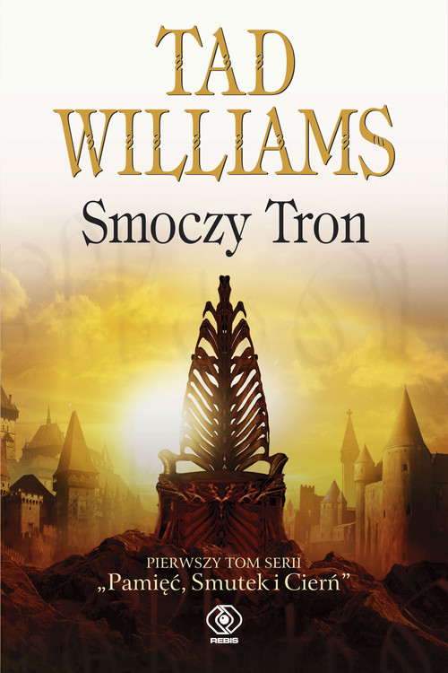 okładka Smoczy Tron. Tom 1, Książka   Williams Tad