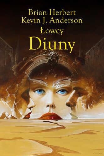 okładka Łowcy z Diuny, Książka | Brian Herbert, Anderson K.J.