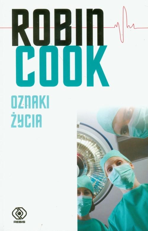 okładka Oznaki życia, Książka | Cook Robin