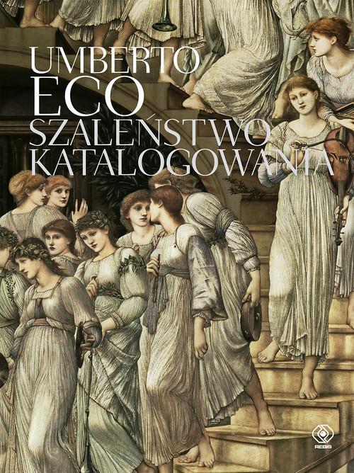 okładka Szaleństwo katalogowania, Książka | Eco Umberto