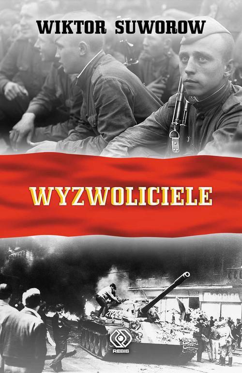 okładka Wyzwoliciele, Książka | Wiktor Suworow