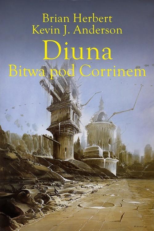 okładka Diuna. Bitwa pod Corrinemksiążka |  | Brian Herbert, Kevin J. Anderson