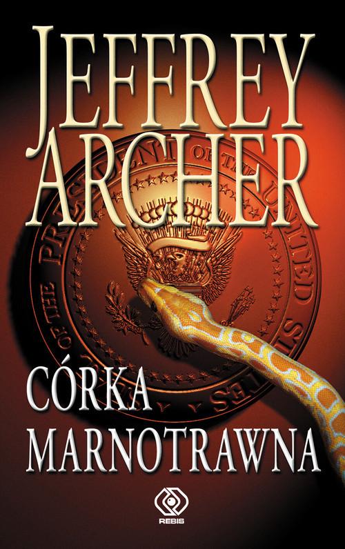 okładka Córka marnotrawnaksiążka      Jeffrey Archer