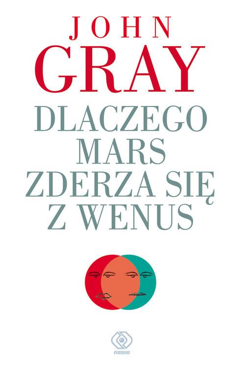 okładka Dlaczego Mars zderza się z Wenus, Książka | John Gray
