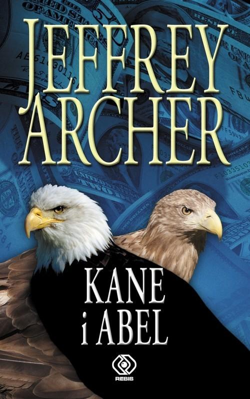 okładka Kane i Abel, Książka | Jeffrey Archer