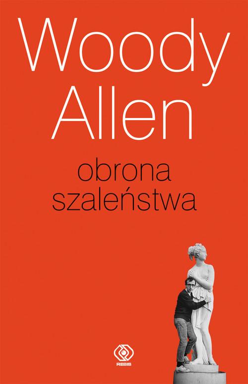 okładka Obrona szaleństwa, Książka | Allen Woody