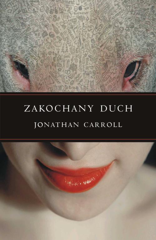 okładka Zakochany duch, Książka | Jonathan Carroll