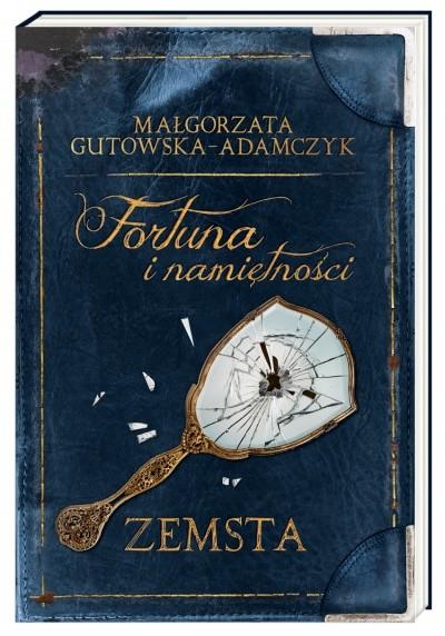 okładka Fortuna i namiętności. Zemsta, Książka | Gutowska-Adamczyk Małgorzata