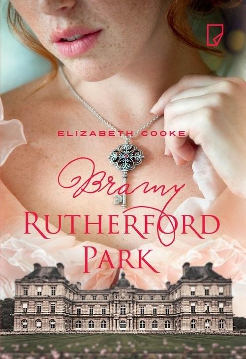 okładka Bramy Rutherford Park, Książka | Cooke Elizabeth