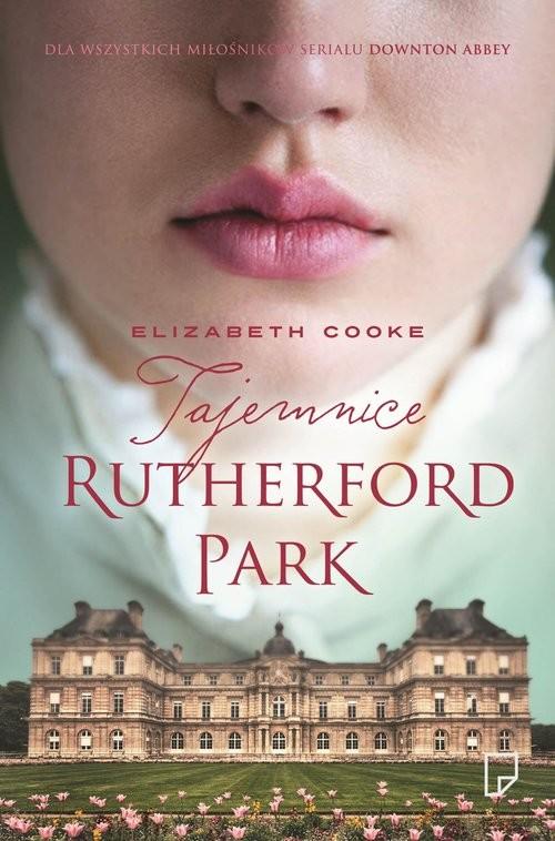 okładka Tajemnice Rutherford Park, Książka | Cooke Elizabeth