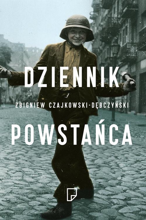 okładka Dziennik Powstańca, Książka | Zbigniew Czajkowski-Dębczyński
