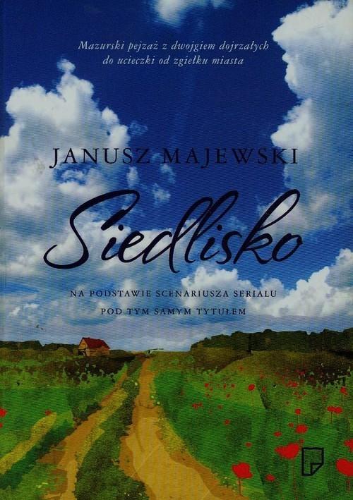 okładka Siedlisko, Książka | Majewski Janusz