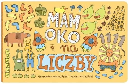 okładka Mam oko na liczby, Książka | Aleksandra Mizielińska, Daniel Mizieliński